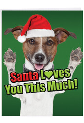 J6611FXS - Santa Loves You This Much Dog: Extra Large Paper Card