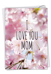 C5362MD - I Love You Mom: Greeting Card
