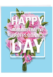Flowers For Administrative Professionals From All, Extra Large Administrative Professionals Day Note Card - J5747APG-US