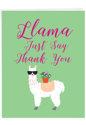 J6445JTY - Llama Just Say: Jumbo Note Card