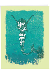 J6824CCG - Mermaid Quotes - Mermazing: Extra Large Greeting Card
