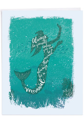J6824DBD - Mermaid Quotes - Always Be Yourself: Giant Printed Card