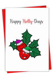 C7122CXS - Punny Holidays - Holly-Days: Note Card