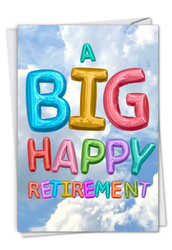 Inflated Messages, Printed Retirement Greeting Card - C5651ERTG