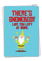 Friendly Garden Gnomes - Gnomebody, Printed Retirement Greeting Card - C6441ERTG