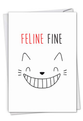 Cat Got Your Tongue - Feline Fine, Printed Get Well Note Card - C7183DGWG