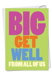 C3897GW - Big Get Well From Us: Note Card