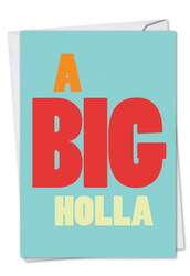 Big Holla, Printed Miss You Note Card - C9692MYG