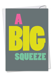 C9688TY - Big Squeeze Thank You Funny Paper Card: Paper Card