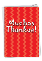 C9101TY - Muchos Thankos Thank You Humor Card: Greeting Card