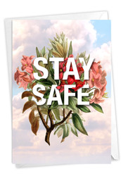 Timely Thoughts - Stay Safe, Printed Blank Greeting Card - C3696CFRB