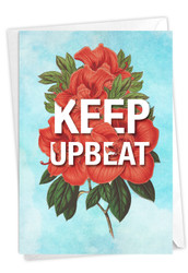 Timely Thoughts - Keep Upbeat, Printed Blank Greeting Card - C3696EFRB