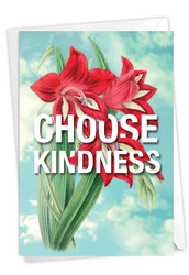 Timely Thoughts - Choose Kindness, Printed Blank Greeting Card - C3696GFRB