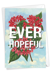 Timely Thoughts - Ever Hopeful, Printed Blank Note Card - C3696HFRB