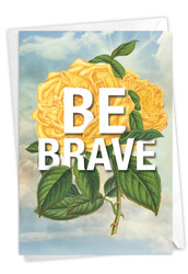 Timely Thoughts - Be Brave, Printed Blank Greeting Card - C3696IFRB