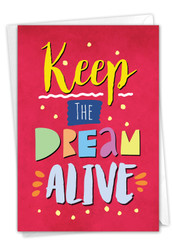 Keep The Dream Alive, Printed Martin Luther King Jr. Day Note Card - C9198MKG