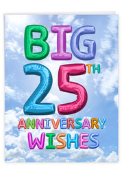 Inflated Messages - 25, Extra Large Milestone Anniversary Greeting Card - J9431MAG-US