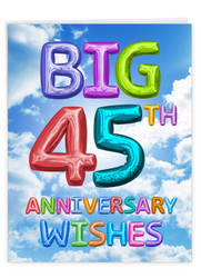 Inflated Messages - 45, Extra Large Milestone Anniversary Greeting Card - J9433MAG-US