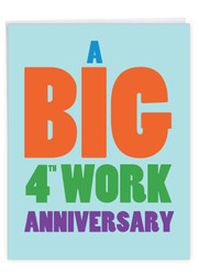 4 Years At Work, Extra Large Milestone Anniversary Greeting Card - J9456MAG