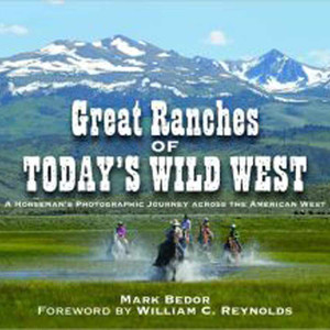 """Great Ranches of Today's Wild West"""