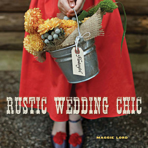 """Rustic Wedding Chic"""