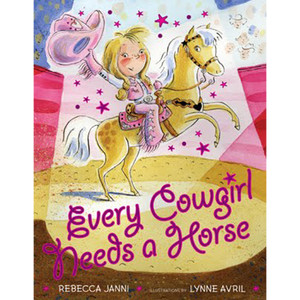"""Children's Book """"Every Cowgirl Needs a Horse"""""""