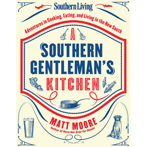 "Cookbook ""A Southern Gentleman's Guide to the Kitchen"""