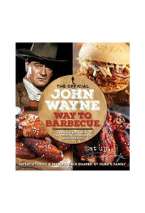 "Cookbook ""The Official John Wayne Way to Barbecue"""