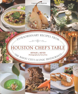 Houston Chef's Table Cookbook