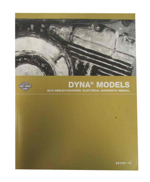 Harley-Davidson 2005 Dyna Models Electrical Diagnostic Manual 99496-05 - Wisconsin Harley-Davidson