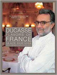 Ducasse: Flavors of France (Hardcover Deluxe Edition)