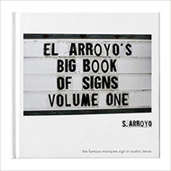El Arroyo Big Book of Signs Vol. 1 (BIGBOOKOFSIGNS-1)
