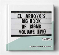 El Arroyo Big Book of Signs Vol. 2 (BIGBOOKOFSIGNS-2)