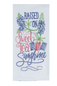 Raised on Sweet Tea...Embroidered Flour Sack Towel (A8633)
