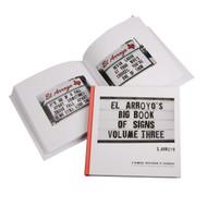 El Arroyo Big Book of Signs Vol. 3 (BIGBOOKOFSIGNS-3)