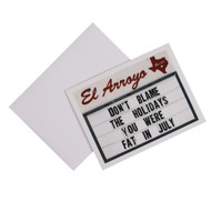 El Arroyo Fat in July Holiday Card (ELARRORYOGREETINGCARD)