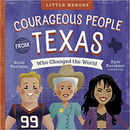 Courageous People From Texas Who Changed the World-Book ( 9781641701501)