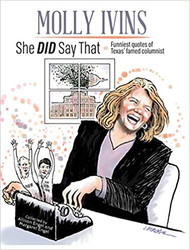 Molly Ivans: She DID Say That-Mini Book
