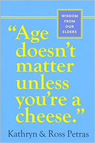 Age Doesn't Matter Unless You're a Cheese-Book (