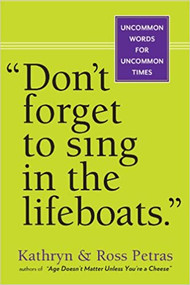 Don't Forget to Sing in the Lifeboats-Book