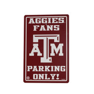 Texas ATM Aggies Fans Only Parking Sign (PS260203)