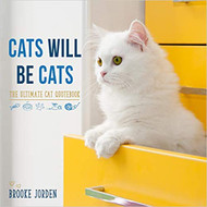 Cats Will Be Cats-The Ultimate Cat Quote Book