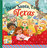 Dear Santa, Love Texas-A Lone Star State Christmas Celebration-with Real Letters!-Book