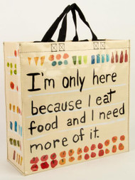 Blue Q I'm Here Because I Eat Food...Shopper (QA845)
