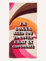 Blue Q I'm Gonna Need...Chocolate Screen Print Kitchen Towel (WW341)