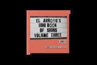 El Arroyo Mini Book of Signs Vol. 3 (MBK003)