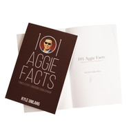 101 Aggie Facts: Things Every Longhorn Should Know-Book (Signed by the Author)