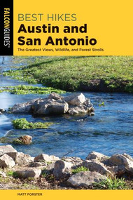Best Hikes Austin & San Antonio Guidebook (9781493042517)