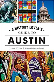 A History Lovers Guide to Austin-Book (9781467145473)