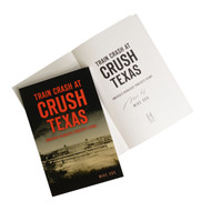 Train Crash at Crush Texas-America's Deadliest Publicity Stunt-Book (Signed by the Author) (9781467139342)
